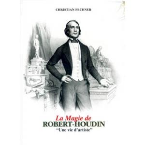 Christian Fechner, La Magie de Robert-Houdin, Tome 1 et 2