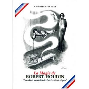 Christian Fechner, La Magie de Robert-Houdin, Tome 3 et 4