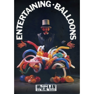 ENTERTAINING - BALLOONS LE GRAND LIVRE DES BALLONS