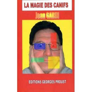 Jean Garin, La Magie des Canifs