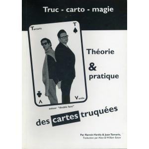 THEORIE & PRATIQUE DES CARTES TRUQUEES
