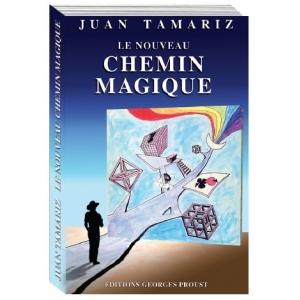 Juan Tamariz, Le Nouveau Chemin Magique