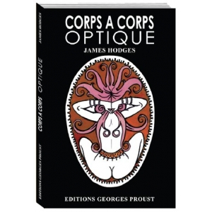James Hodges, Corps à Corps Optique