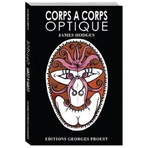 James Hodges, Corps à Corps Optique