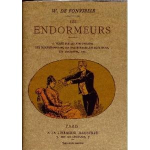 W. de Fonvielle, Les Endormeurs
