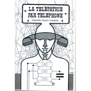 Philippe Saint Laurent, Télépathie par téléphone