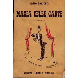 MAGIA DELLE CARTE, ROSSETTI Carlo