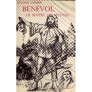 BENEVOL - LE MAITRE DU MYSTERE, GARNIER Jacques