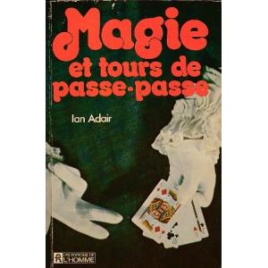 MAGIE ET TOURS DE PASSE-PASSE, ADAIR Lan