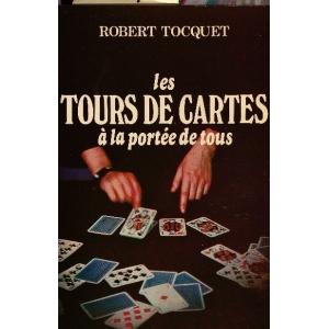 TOURS DE CARTES A LA PORTEE DE TOUS (LES), TOCQUET Robert