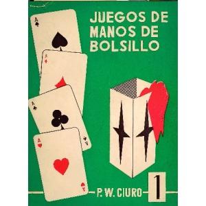 JUEGOS DE MANOS DE BOLSILLO, CIURO P. W.