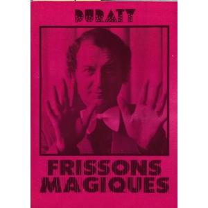 FRISSONS MAGIQUES, DURATY