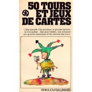 CINQUANTE TOURS ET JEUX DE CARTES, LAURENT Claude-Marcel