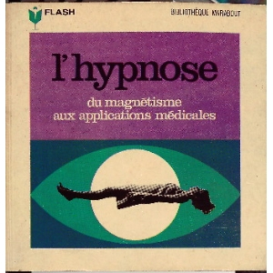 HYPNOSE (L')