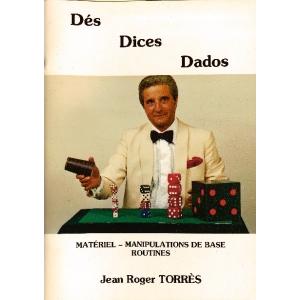 DES, DICES, DADOS, TORRES Jean-Roger