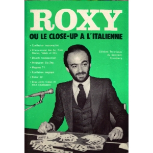 ROXY OU LE CLOSE-UP A L'ITALIENNE