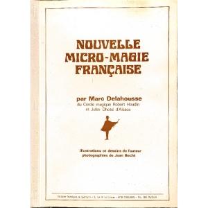 NOUVELLE MICRO-MAGIE FRANCAISE, DELAHOUSSE Marc