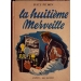 HUITIEME MERVEILLE (LA), PITHON  Juste