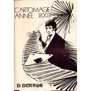 CARTOMAGIE ANNEE 2003, DUVIVIER Dominique