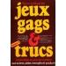 JEUX GAGS & TRUCS - Tome 2, LE MAGICIEN Simon