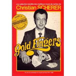 GOLD FINGERS, SCHERER Christian