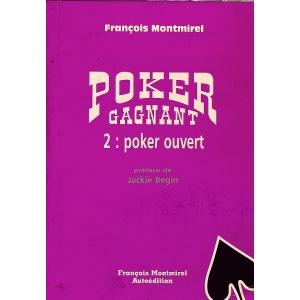 POKER GAGNANT 2 : POKER OUVERT, MONTMIREL  François