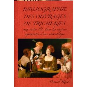 BIBLIOGRAPHIE DES OUVRAGES DE TRICHERIES, RHOD Daniel