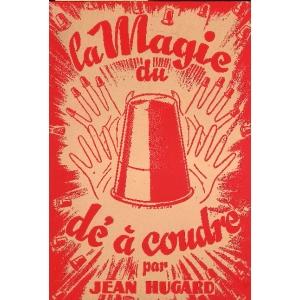 MAGIE DU DE A COUDRE (LA), HUGARD Jean