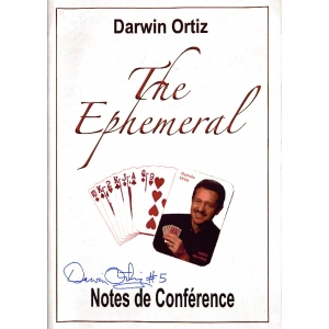 THE EPHEMERAL - NOTES DE CONFERENCE, ORTIZ Darwin