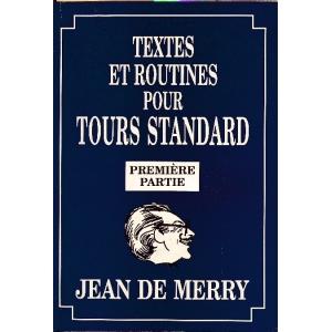 TEXTES ET ROUTINES POUR TOURS STANDARD - PREMIERE PARTIE, MERRY