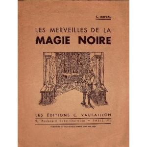 MERVEILLES DE LA MAGIE NOIRE (LES), BAIVAL C.