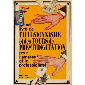 GRAND LIVRE DE L'ILLUSIONNISME ET DES TOURS DE PRESTIDIGITATION,