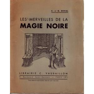 MERVEILLES DE LA MAGIE NOIRE (LES), DEVAL C. et G.
