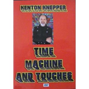 DVD TIME MACHINE ET TOUCHE par Kenton Knepper