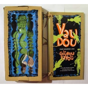 VAUDOU, Gourou du Bayou (avec un kit vaudou)