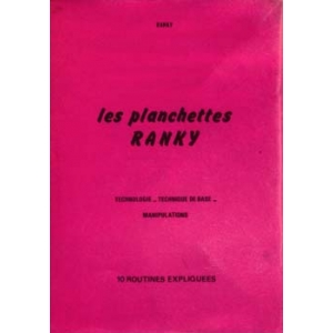 PLANCHETTES RANKY (LES), RANKY