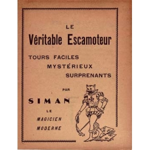 VERITABLE ESCAMOTEUR (LE), SIMAN