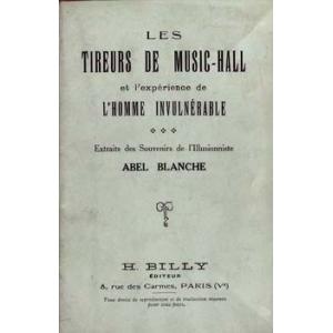 TIREURS DE MUSIC-HALL (LES), BLANCHE Abel