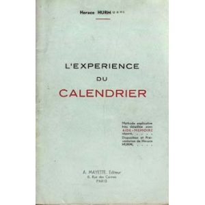 EXPERIENCE DU CALENDRIER (L'), HURM Horace