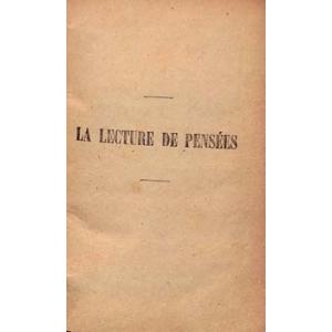 LA LECTURE DE PENSEES