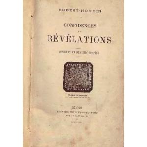CONFIDENCES ET REVELATIONS, ROBERT-HOUDIN Jean-Eugène