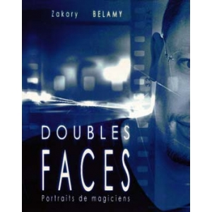 DOUBLES FACES - PORTRAITS DE MAGICIENS