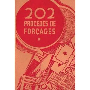DEUX CENT DEUX PROCEDES DE FORCAGES