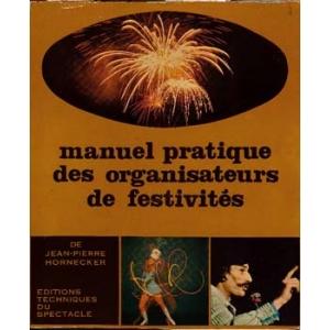 MANUEL PRATIQUE DES ORGANISATEURS DE FESTIVITES