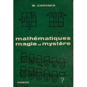 MATHEMATIQUES MAGIE ET MYSTERE, GARDNER M.