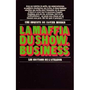 LA MAFFIA DU SHOW-BUSINESS