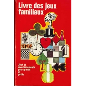 LIVRE DES JEUX FAMILIAUX, WEILER Hans K.