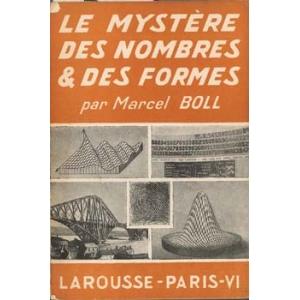 MYSTERE DES NOMBRES ET DES FORMES (LE), BOLL Marcel