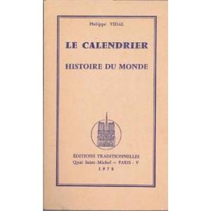 CALENDRIER HISTOIRE DU MONDE (LE), VIDAL Philippe
