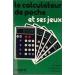 CALCULATEUR DE POCHE ET SES JEUX (LE)